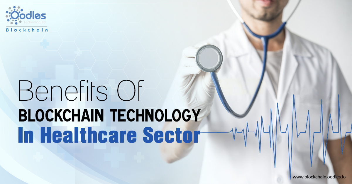 Benefits Of Blockchain Technology In Healthcare Sector (1)