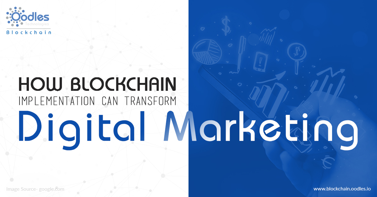 How Blockchain Implementation Can Transform Digital Marketing