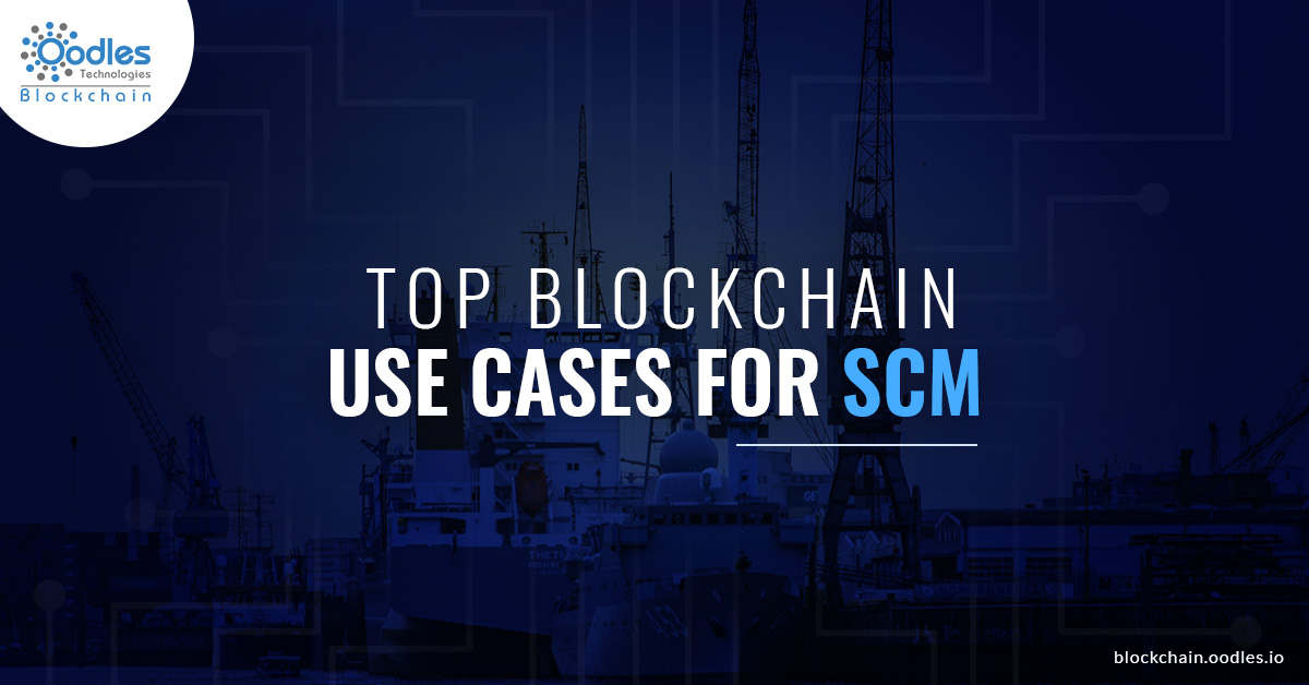 Blockchain use cases for Supply Chain