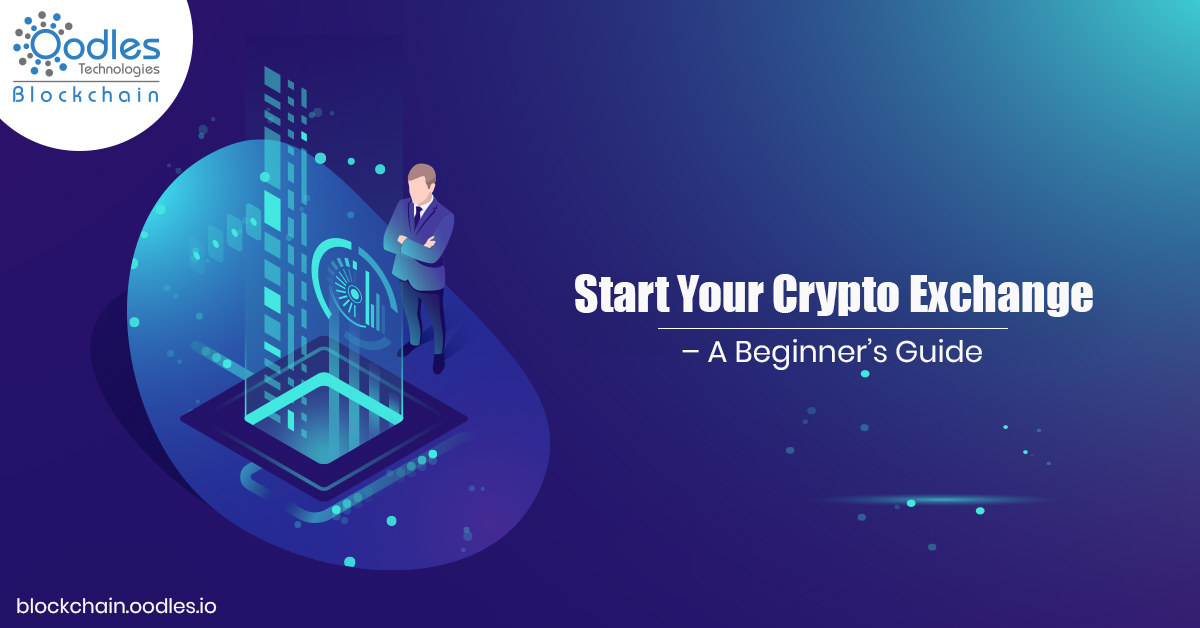 Start Your Cryptocurrency Exchange Software Development