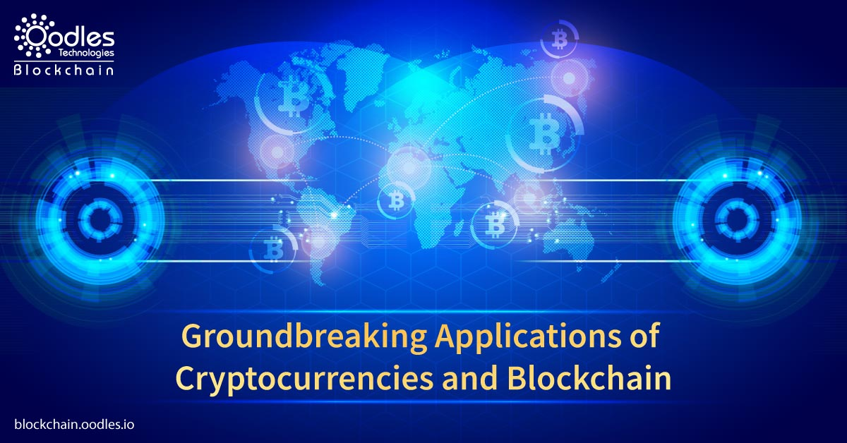 Applications of Blockchain and Cryptocurrencies